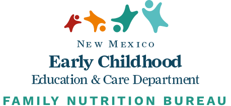 New Mexico Early Childhood Education & Care Department - Family Nutrition Bureau